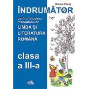 Indrumator de utilizare a manualului de Limba si Literatura Romana pentru clasa a III-a