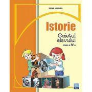 Caietul elevului clasa a IV-a pentru Istorie - Irina Iordan