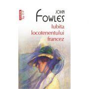 Iubita locotenentului francez - John Fowles
