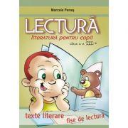 Marcela Penes - LECTURA. Literatura pentru copii clasa a III-a