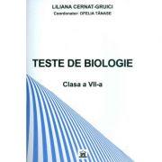 TESTE BIOLOGIE - Clasa a VII-a (Liliana Cernat Gruici)
