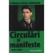 Circulari si manifeste (1927 - 1938). - Corneliu Zelea Codreanu