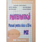 Matematica. Manual pentru clasa a XII-a, Trunchi comun si curriculum diferentiat - M2
