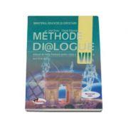 Manual pentru limba franceza, clasa VII-a (Limba 2) Methode Dialogue