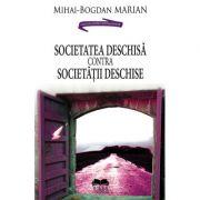 Societatea deschisa contra Societatii deschise - Mihai Bogdan Marian