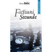 Fictiuni secunde. Editia a II-a - Mircea Badut