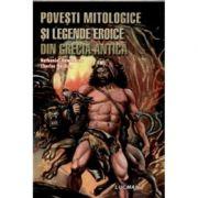 Povesti Mitologice Si Legende Eroice Din Grecia Antica (Nathaniel Hawthorne)