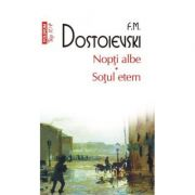 Nopti albe. Sotul etern - Fiodor M. Dostoievski