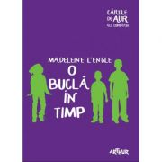O bucla in timp - Madeleine L'Engle (Colectia: Cartile de aur ale copilariei)