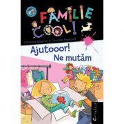 O familie cool, volumul I. Ajutooor! Ne mutam - Christine Sagnier