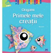 Primele mele creatii. Origami. Mayumi