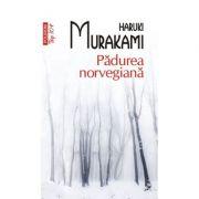 Padurea norvegiana. Top 10+ - Haruki Murakami