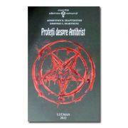 Profetii despre Antihrist - Dumitru C. Skartsiuni