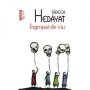 Ingropat de viu - Sadegh Hedayat