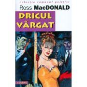 Dricul Vargat - Ross McDonald