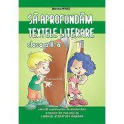 Auxiliar manual. Sa aprofundam textele literare clasa a II-a