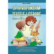 Sa aprofundam textele literare clasa a III-a - Marcela Penes