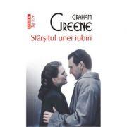 Sfirsitul unei iubiri - Graham Greene