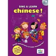 Sing and learn Chinese. Music CD and songbook with illustrated vocabulary