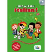 SING & LEARN - ITALIAN. Songs and pictures to make learning fun