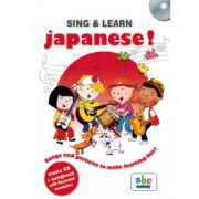 SING & LEARN - JAPANESE. Songs and pictures to make learning fun