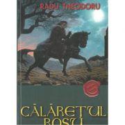 Calaretul Rosu - Radu Tudoran