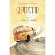 Superstar - File de poveste (Stefan Caraman)