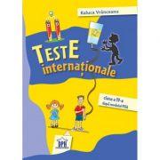 Teste Internationale, dupa modelul PISA, clasa a IV-a - Raluca Vranceanu