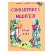 Cunoasterea mediului - Clasa a II-a (Georgeta Manole-Stefanescu)