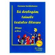 Sa dezlegam tainele textelor literare - Clasa a II-a (Auxiliar elaborat dupa manualul autoarei Marcela Penes)