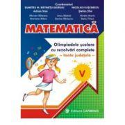 MATEMATICA - Clasa a V-a. Olimpiadele scolare toate judetele, rezolvari complete.