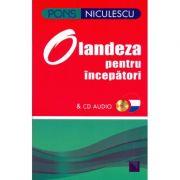 Olandeza pentru incepatori & CD audio (Berna de Boer)