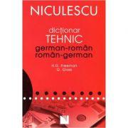 Dictionar tehnic german-roman/roman-german (H. G. Freeman)