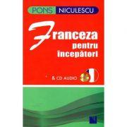 Franceza pentru incepatori & CD audio - Anne Braun