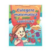 Culegerea de matematica pentru copii isteti - Clasa a II-a (Rodica Dinescu)