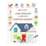 Limba germana - primele cuvinte. Carte de Colorat (Heather Amery)
