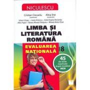 Limba si Literatura Romana. Evaluarea nationala. 45 de teste rezolvate dupa modelul MEN