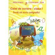 Invat sa scriu caligrafic! Caiet de scriere - clasa I (Adina Grigore)