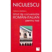 Ghid de conversatie roman-italian pentru toti (Adriana Lazarescu)