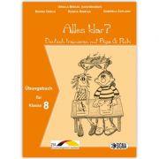Alles klar? Deutsch trainieren mit Biga & Robi, Auxiliar GermanaL1, cls VIII
