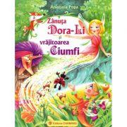 Zanuta Dora-Li si vrajitoarea Ciumfi (Anastasia Popa)