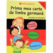 Prima mea carte de limba germana. Ascunde si ghiceste (Catherine Bruzone)