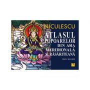 Atlasul popoarelor din Asia Meridionala si Rasariteana (Jean Sellier)