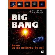 Big Bang: acum 20 de miliarde de ani (Renzo Zanoni)