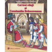 Cei trei viteji si Constantin Brancoveanu - Petru-Demetru Popescu