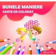 Carte de colorat. Bunele Maniere - Adina Grigore
