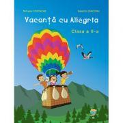 Vacanta cu Allegria. Clasa a II-a - Mihaela Costache