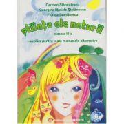 Stiinte ale naturii, Clasa a III-a. Auxiliar pentru toate manualele alternative - Carmen Stanculescu