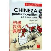 Chineza pentru incepatori & 2 CD-uri audio (Monika Mey)