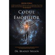 Codul emotiilor - Dr. Bradley Nelson